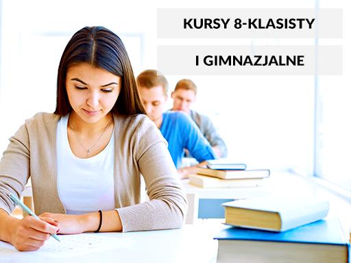 Kursy 8 klasisty i gimnazialne